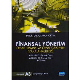 Finansal Yönetim Örnek Olayları ve Örnek Çözümler - Finans Serisi A3