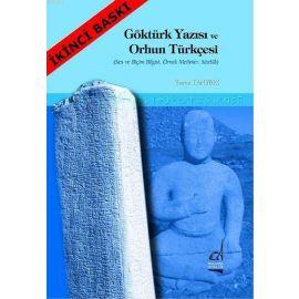 Göktürk Yazısı ve Orhun Türkçesi