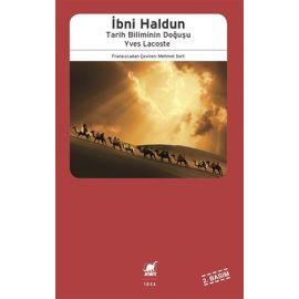 İbni Haldun: Tarih Biliminin Doğuşu