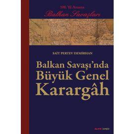Balkan Savaşı'nda Büyük Genel Karargâh