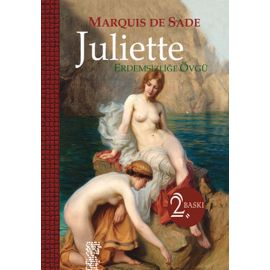 Juliette - Erdemsizliğe Övgü