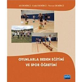 Oyunlarla Beden Eğitimi ve Spor Öğretimi