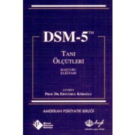 DSM 5 Tanı Ölçütleri
