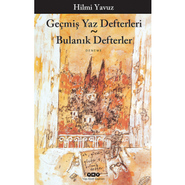 Geçmiş Yaz Defterleri - Bulanık Defterler