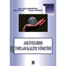 ADLİYELERDE TOPLAM KALİTE YÖNETİMİ