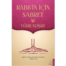 Rabb'in İçin Sabret