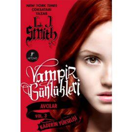 Vampir Günlükleri - Vol. 3 Kaderin Yükselişi