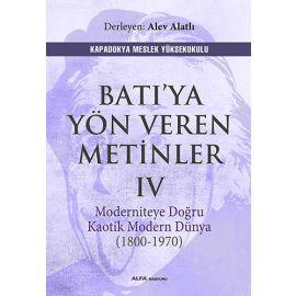 Batı'ya Yön Veren Metinler IV