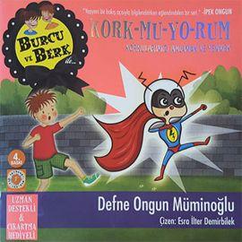 Burcu ve Berk ile Kork-mu-yo-rum