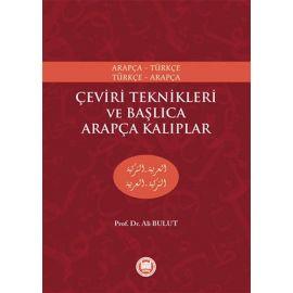Arapça-Türkçe, Türkçe-Arapça Çeviri Teknikleri ve Başlıca Arapça Kalıplar