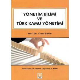Yönetim Bilimi ve Türk Kamu Yönetimi