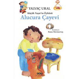 Küçük Yaşar'ın Öyküsü - Alucura Çayevi