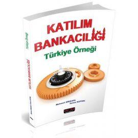 Katılım Bankacılığı Türkiye Örneği
