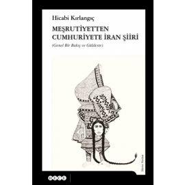 Meşrutiyetten Cumhuriyete İran Şiiri