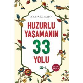 Huzurlu Yaşamanın 33 Yolu