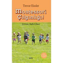 Montessori Çılgınlığı!