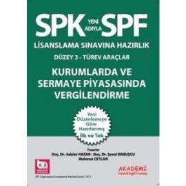 SPF Lisanslama Sınavına Hazırlık Düzey 3 - Türev Araçlar Kurumlarda ve Sermaye Piyasasında Vergilendirme
