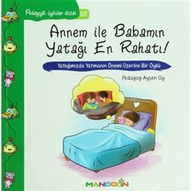 Annem ile Babamın Yatağı En Rahatı - Pedagojik Öyküler Dizisi 23