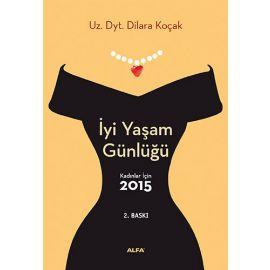 İyi Yaşam Günlüğü - Kadınlar İçin 2015