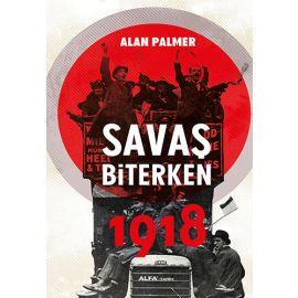 Savaş Biterken 1918