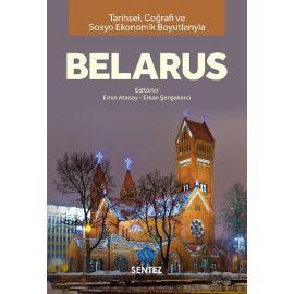 Tarihsel Coğrafi ve Sosyo Ekonomik Boyutlarıyla Belarus
