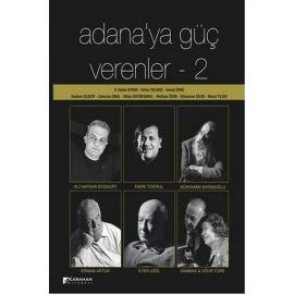 Adana'ya Güç Verenler - 2