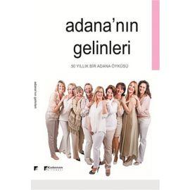 Adana'nın Gelinleri
