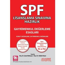 SPF Lisanslama Sınavına Hazırlık - Gayrimenkul Değerleme Esasları
