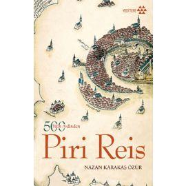 500 Yılın Ardından Piri Reis