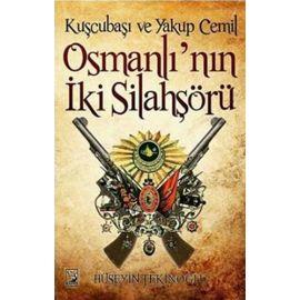 Kuşcubaşı ve Yakup Cemil Osmanlı'nın İki Silahşörü