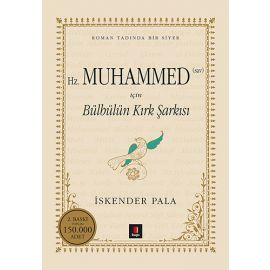 Hz. Muhammed (sav) için Bülbülün Kırk Şarkısı (Ciltli)