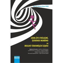 Lider - Üye Etkileşimi, İşyerinde Mobbing ve Mesleki Tükenmişlik İlişkisi