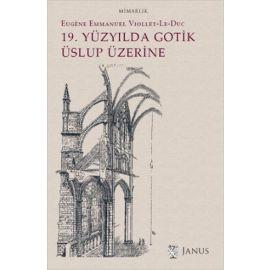 19. Yüzyılda Gotik Üslup Üzerine