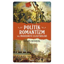 Politik Romantizm ve Modernite Eleştrileri