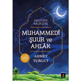 Muhammedi Şuur ve Ahlâk