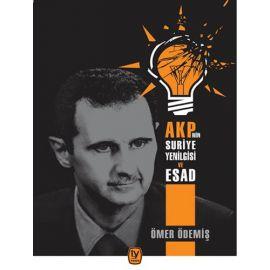 AKP'nin Suriye Yenilgisi ve Esad