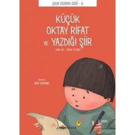 Küçük Oktay Rifat ve Yazdığı Şiir