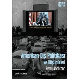 Amerikan Dış Politikası ve Düşünürleri