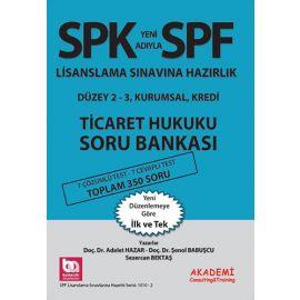 SPK Yeni Adıyla SPF Lisanslama Sınavına Hazırlık - Ticaret Hukuku Soru Bankası