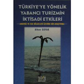 Türkiye'ye Yönelik Yabancı Turizmin İktisadi Etkileri