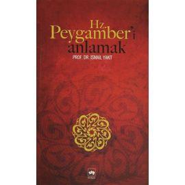 Hz. Peygamber'i Anlamak
