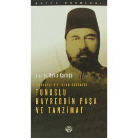 Tunuslu Hayreddin Paşa ve Tanzimat