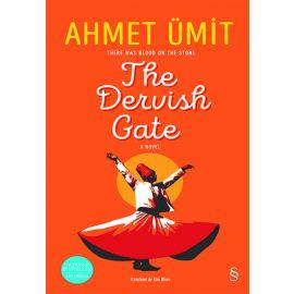 The Dervish Gate (Ciltli)