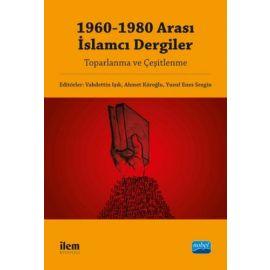 1960-1980 Arası İslamcı Dergiler