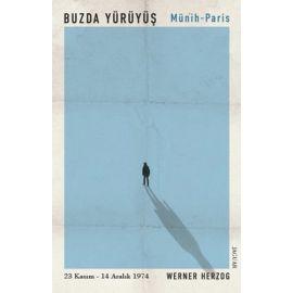 Buzda Yürüyüş / Münih-Paris