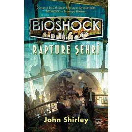 Bioshock - Rapture Şehri (Ciltli)