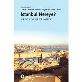 İstanbul Nereye?