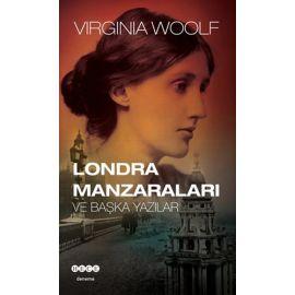 Londra Manzaraları ve Başka Yazılar