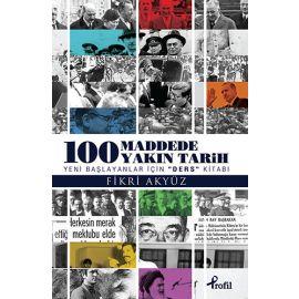 100 Maddede Yakın Tarih