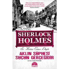 Sherlock Holmes - Aklın Şüphesi Suçun Gerçeğidir (Defter)